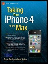 Taking Your iPhone 4 to the Max, 2nd Edition, Sande, Steve, Sadun, Erica, New