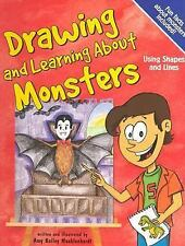 Drawing and Learning About Monsters: Using Shapes and Lines (Sketch It-ExLibrary
