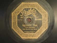New Synco Jazz Band - Pathe 78 #020902 - Aggravatin Papa / Hollywood Dance Orch