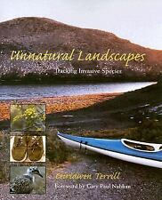 Unnatural Landscapes: Tracking Invasive Species by Terrill, Ceiridwen