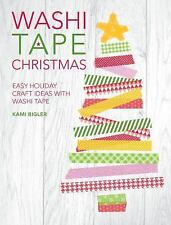 Washi Tape Christmas: Easy Holiday Craft Ideas with Washi Tape-ExLibrary
