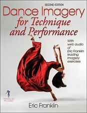 Dance Imagery for Technique and Performance - 2nd Edition by Eric Franklin...