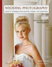 Wedding Photography: Creative Techniques for Lighting, Posing, and Marketing...