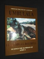 SIGNED COPY: Umbulala - So Sings the Bamboos of Africa, Leopard, 2005-1st Africa