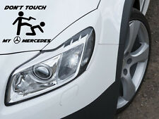 Don't Touch my Mercedes Aufkleber Sticker Motorsport Sport Mind Benz MB 12x10