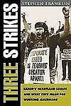 Three Strikes: Labor's Heartland Losses and What They Mean for Working-ExLibrary