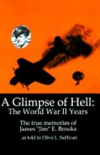 A Glimpse of Hell : The World War II Years (2000, Paperback)