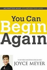 You Can Begin Again By Joyce Meyer -  Hardcover - New