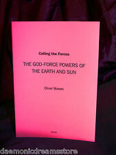 CALLING THE FORCES. Oliver Bowes, Occult, Magic, Finbarr. Magick, Grimoire