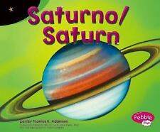 Saturno  Saturn (Exploremos la Galaxia  Exploring the Galaxy) (Multili-ExLibrary