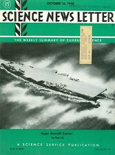 1948 Science News Letter: Vol.54 No.16 Super Aircraft Carrier/Flying Safer Radar