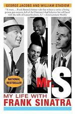 Mr. S : My Life with Frank Sinatra by William Stadiem and George Jacobs...