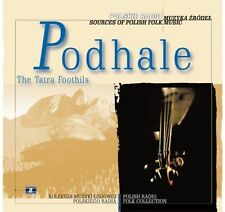 CD PODHALE / THE TATRA FOOTHILLS * reedycja / Sources of Polish Folk Music 2