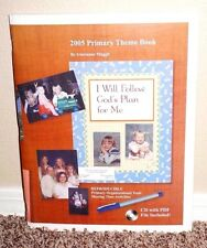 2005 PRIMARY THEME BOOK I WILL FOLLOW GOD'S PLAN FOR ME by Muggli MORMON PB + CD