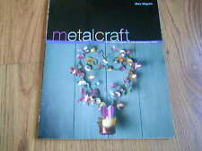 METALCRAFT (20 projects for the home) Mary McQuire - 2005   SC