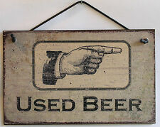 Used Beer Sign Restroom Pointing Right Toilet Bathroom Drinking Man Cave Card