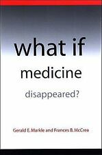 What IF Medicine Disappeared?-ExLibrary