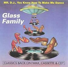 GLASS FAMILY - Mr. D.J., You Know How To Make Me... CD * Excellent Condition *