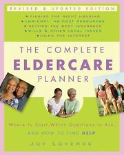 The Complete Eldercare Planner, Revised and Updated Edition: Where to Start, Whi