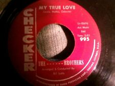 "The Mathis Brothers my true love rockabilly checker 995  7"" 45 rpm"
