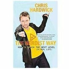 The Nerdist Way: How to Reach the Next Level (In Real Life), Hardwick, Chris, Go