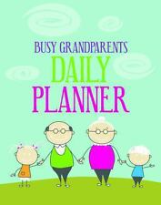 Busy Grandparents Daily Planner by Michael Considine (2013, Paperback)