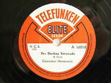78rpm COMEDIAN HARMONISTS - THE DONKEY SERENADE /YOU AND THE NIGHT AND THE MUSIC