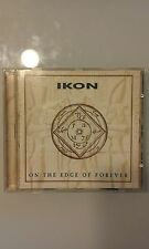 IKON - ON THE EDGE OF FOREVER  - CD