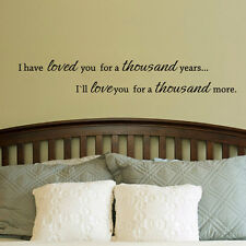 LOVED YOU FOR A THOUSAND YEARS Wall Art Decal Quote Words Lettering Home Decor