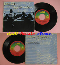 LP 45 7'' PH D. I won't let you down Oh maria 1982 italy WEA U 79251 cd mc dvd