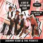 "JOHNNY KIDD & THE PIRATES -""SHOT OF R&B"" b/w ""ALL YOU GOTTA DO"" BBC TAKES-LISTEN"