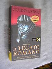 GUIDO CERVO - IL LEGATO ROMANO - PIEMME - OTTIMO - RIF MT6