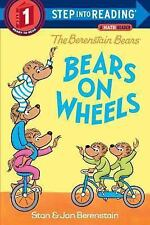 The Berenstain Bears Bears on Wheels (Step into Reading)