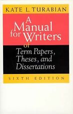 A Manual for Writers of Term Papers, Theses, and Dissertations, 6th Edition (C..