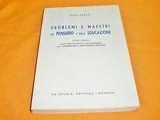 aldo agazzi problemi e maestri del pensiero e dell'educazione volume 2° 1961