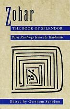 Zohar: The Book of Splendor: Basic Readings from the Kabbalah, Scholem, Gershom,