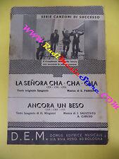 RARO SPARTITO SINGOLO La senora cha cha Ancora un beso 1963 D.E.M. no cd lp