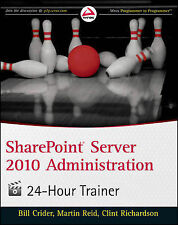 SharePoint Server 2010 Administration 24 Hour Trainer (Wrox Programmer to Progra