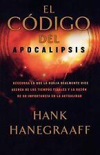 El código del Apocalipsis: Descubra lo que la Biblia realmente dice acerca de l