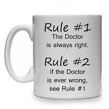 RULE #1 THE DOCTOR IS ALWAYS RIGHT GIFT MUG CUP PRESENT NURSE MEDIC STUDENT