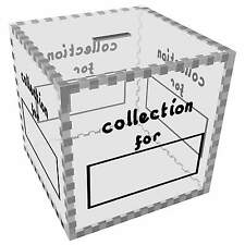 Large 'Collection For' Clear Money Box / Piggy Bank (MB00028987)