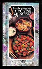 """Savoir préparer la cuisine Chinoise """" Idées Recettes de Fui Wong """""""