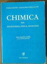 CHIMICA per  INGEGNERIA FISICA e GEOLOGIA - PELLACANI - ETS 1987 con esercizi