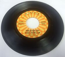 ECSTASY, PASSION, & PAIN Dance the night away Roulette Modern Soul Disco 45