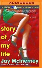 Story of My Life by Jay McInerney (2015, MP3 CD, Unabridged)
