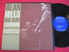 RARE FOLK LP - ALAN MILLS & JEAN CARIGNAN (1961) FOLKWAYS RECORDS FG3532 BOOKLET