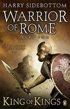 Warrior of Rome II King of Kings by Sidebottom, Harry ( Author ) ON Jan-28-2010,