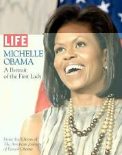 A Portrait of MICHELLE OBAMA by LIFE- President Barack Obama First Lady
