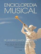 Enciclopedia Musical by Adalberto García De Mendoza (2014, Hardcover)