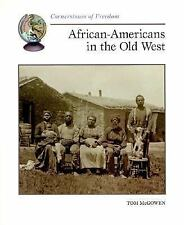 African-Americans in the Old West (Cornerstones of Freedom)